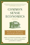 Common Sense Economics: What Everyone Should Know about Wealth and Prosperity cover