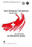 Swiss liberalism on the track / Sur les traces du suisse liberalisme book image