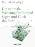 Die optimale W�hrung f�r Europa? Segen und Fluch des Euro book image
