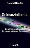 Money socialism: the real causes of the new global depression book image