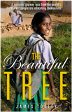 The Beautiful Tree: A Personal Journey Into How the World's Poorest People Are Educating Themselves book image