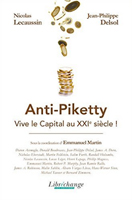 Anti-Piketty�: Vive le capital au XXIe si�cle�! cover