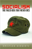 Socialism: The Failed Idea That Never Dies cover