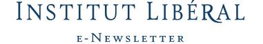 Institut Libéral e-Newsletter