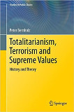 Totalitarianism, Terrorism and Supreme Values: History and Theory book image